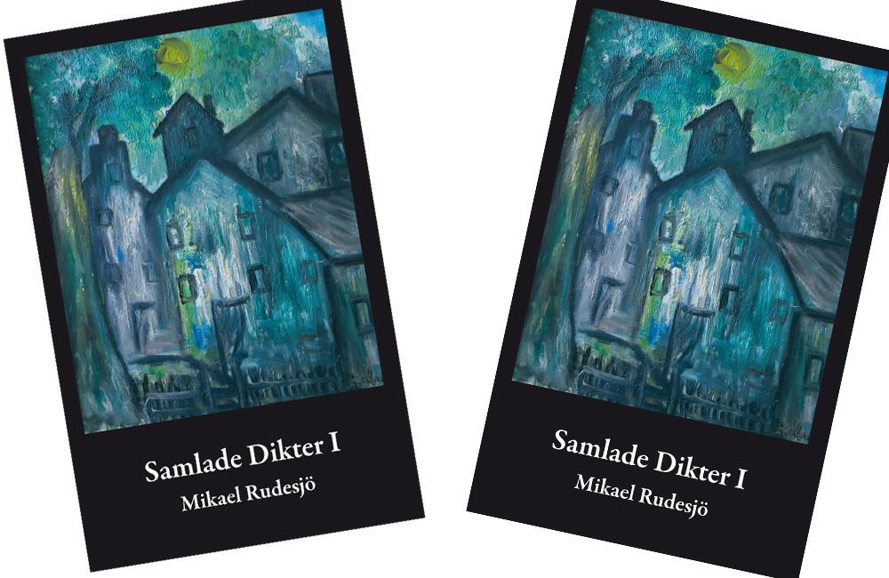 Samlade dikter av Mikael Rudesjö